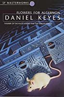 the setting and characters of the book flowers for algernon by daniel keyes The setting of flowers for algernon daniel keyes is the author of flowers for algernon who are the dynamic characters in flowers for algernon 1.