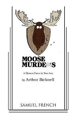 Moose Murders Arthur Bicknell