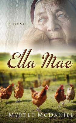 Ella Mae  by  Myrtle McDaniel
