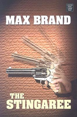 The Stingaree  by  Max Brand