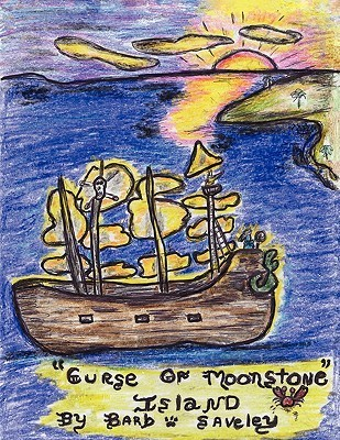 Curse of Moonstone Island  by  Barb Saveley
