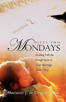 Fifty Two Mondays  by  Marianne J. de Deugd