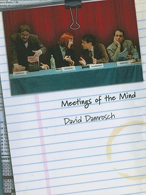 Meetings of the Mind  by  David Damrosch