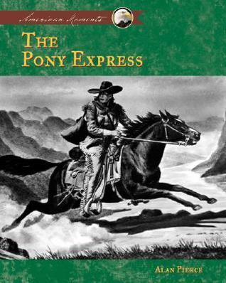 Pony Express Alan Pierce
