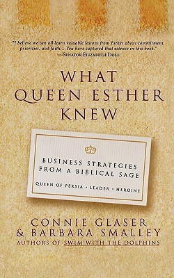 What Queen Esther Knew  by  Connie Glaser