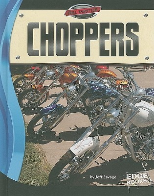 Choppers  by  Jeff Savage