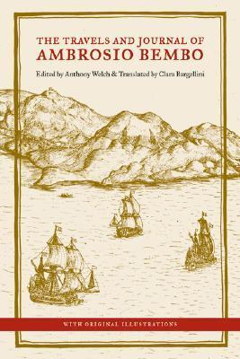 The Travels and Journal of Ambrosio Bembo  by  Ambrosio Bembo