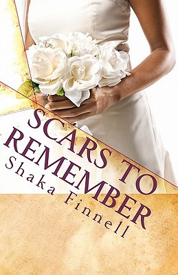 Scars to Remember Shaka Finnell