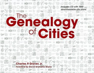 The Genealogy of Cities [With CDROM]  by  Charles P. Graves