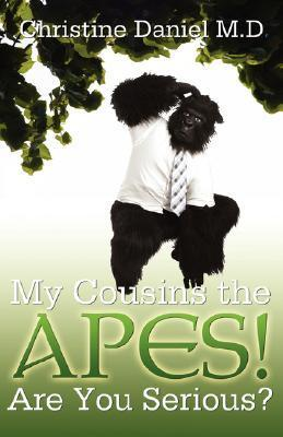 My Cousins the Apes!  by  Christine Daniels