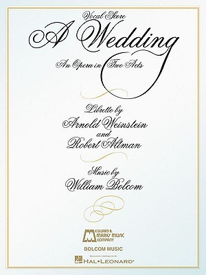 A Wedding: An Opera in Two Acts Vocal Score William Bolcom