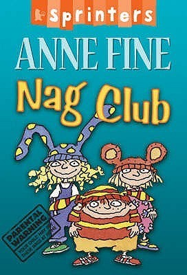 Nag Club  by  Anne Fine