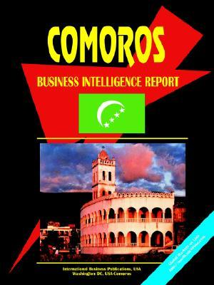 Comoros Business Intelligence Report USA International Business Publications