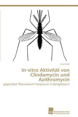 In-Vitro Aktivitat Von Clindamycin Und Azithromycin Anja Siedl