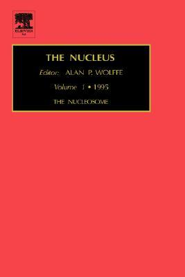 The Nucleosome (Treatise on the Nucleus)  by  A.P. Wolffe