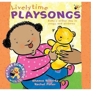 Lively Time Playsongs  by  Sheena Roberts