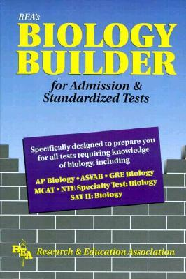 Biology Builder for Admission and Standardized Tests Research & Education Association