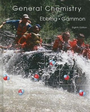 General Chemistry Eighth Edition  by  Darrell D. Ebbing