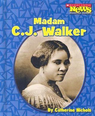 Madame C.J. Walker Catherine Nichols