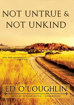 Not Untrue & Not Unkind [With Earbuds]  by  Ed OLoughlin