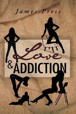 Love & Addiction St. James Press