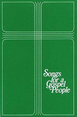 Songs for a Gospel People: Words & Music  by  R. Gerald Hobbs
