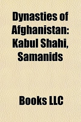 Dynasties of Afghanistan  by  Books LLC