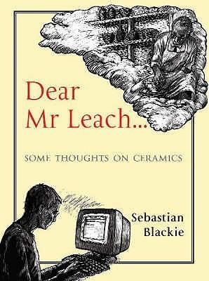 Dear Mr Leach Sebastian Blackie