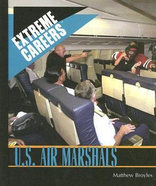 U.S. Air Marshals  by  Matthew Broyles