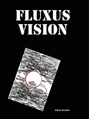 Fluxus Vision Allan Revich