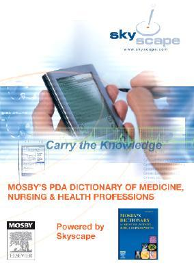 Mosbys PDA Dictionary of Medicine, Nursing & Health Professions  by  C.V. Mosby Publishing Company