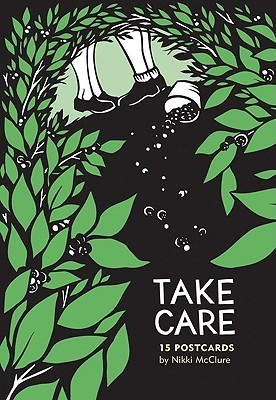 Take Care: 15 Postcards Nikki McClure