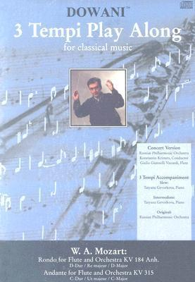 Rondo for Flute and Orchestra Kv 184 Anh. in D-Major/Andante Forflute and Orchestra Kv 315 in C-Major [With CD]  by  Wolfgang Amadeus Mozart