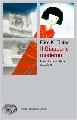 Il Giappone moderno. Una storia politica e sociale Elise K. Tipton