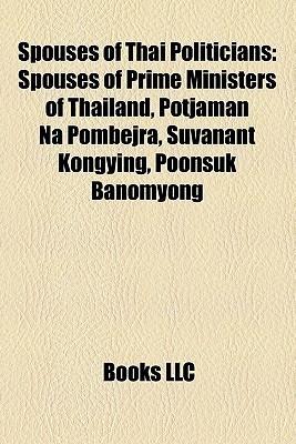 Spouses Of Thai Politicians Books LLC