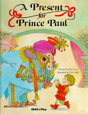 A Present for Prince Paul  by  Ann Love