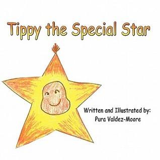 Tippy the Special Star Pura J. Valdez-Moore