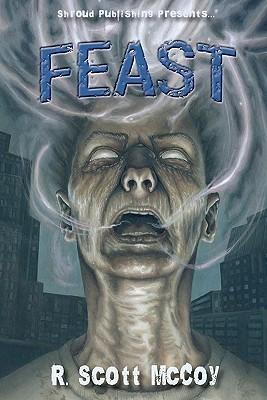 Feast R. Scott McCoy