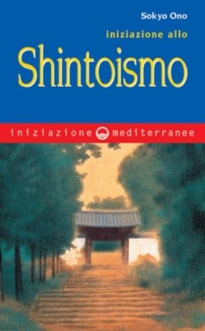 Iniziazione allo Shintoismo Sokyo Ono