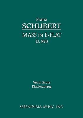 Mass in E-Flat, D. 950 - Vocal Score  by  Franz Schubert
