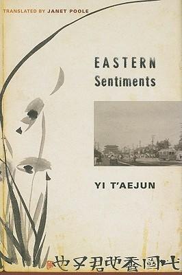 Eastern Sentiments  by  Taejun Yi