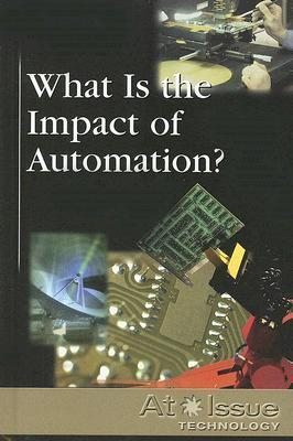 What Is the Impact of Automation?  by  Roman Espejo