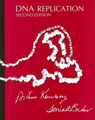DNA Replication Arthur Kornberg