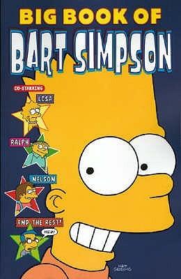 Simpsons Comics - Presents The Big Book of Bart  by  Matt Groening