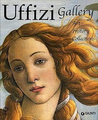 Uffizi Gallery: Art, History, Collections Gloria Fossi