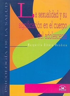 La Salud de Los Jovenes Mexicanos  by  Margarita Rivera Mendoza