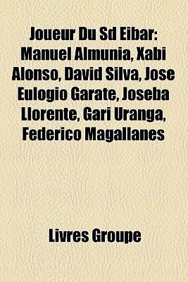 Joueur Du Sd Eibar Livres Groupe