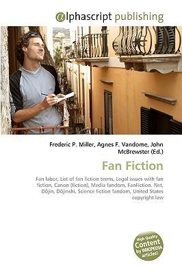 Fan Fiction  by  Frederic P.  Miller
