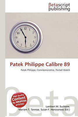 Patek Philippe Calibre 89  by  NOT A BOOK