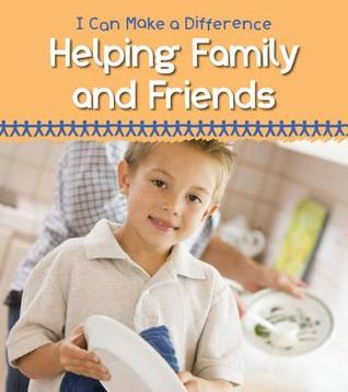Helping Family and Friends Victoria Parker